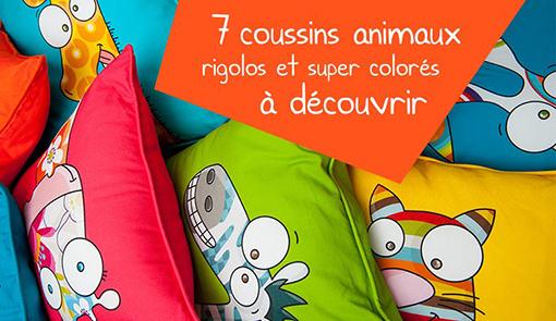 coussin enfant de toutes les couleurs avec certainement votre animal préféré.